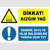 EF1246 - Dikkat! Kızgın Yağ, Kendini, Suyu ve Islak Malzemeleri Yağdan Uzak Tut