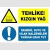 EF1247 - Tehlike! Kızgın Yağ, Kendini, Suyu ve Islak Malzemeleri Yağdan Uzak Tut