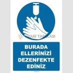 EF1251 - Burada Ellerinizi Dezenfekte Ediniz