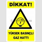 EF1268 - Dikkat! Yüksek Basınçlı Gaz Hattı