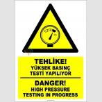 EF1277 - Türkçe İngilizce Tehlike! Yüksek Basınç Testi Yapılıyor, Danger! High Pressure Testing in Progress