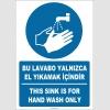 EF1286 - Türkçe İngilizce Bu Lavabo Yalnızca El Yıkamak İçindir, This Sink is for Hand Wash Only
