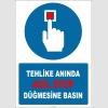 EF1309 - Tehlike Anında Acil Stop Düğmesine Basın