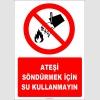 EF1315 - Ateşi Söndürmek İçin Su Kullanmayın