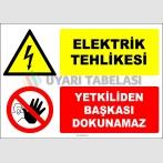 EF1363 - Elektrik Tehlikesi, Yetkiliden Başkası Dokunamaz