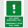 EF1385 - Türkçe İngilizce Acil Çekip Durdurma Teli, Emergency Stop Pull Cord