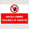 EF1420 - Havuza Girmek Tehlikeli ve Yasaktır