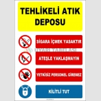 EF1431 - Tehlikeli Atık Deposu Sigara İçmek Yasaktır, Ateşle Yaklaşmayın, Yetkisiz Personel Giremez, Kilitli Tut