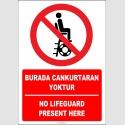 EF1445 - Türkçe İngilizce Burada Cankurtaran Yoktur, No Lifeguard Present Here
