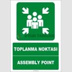 EF1476 - Türkçe İngilizce Toplanma Noktası, Assembly Point