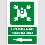 EF1490 - Türkçe İngilizce Toplanma Alanı, Assembly Area, Sol Tarafta