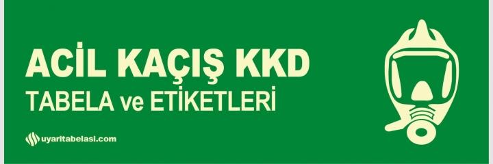 Acil Kaçış KKD
