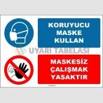 EF1624 - Koruyucu Maske Kullan, Maskesiz Çalışmak Yasaktır