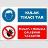 EF1626 - Kulak Tıkacı Tak, Kulak Tıkaçsız Çalışmak Yasaktır