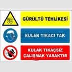 EF1629 - Gürültü Tehlikesi, Kulak Tıkacı Tak, Kulak Tıkaçsız Çalışmak Yasaktır