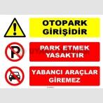 EF1646 - Otopark Girişidir, Park Etmek Yasaktır, Yabancı Araçlar Giremez