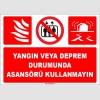 EF1694 - Yangın veya Deprem Durumunda Asansörü Kullanmayın