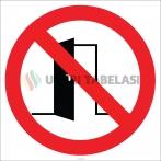 EF1808 - Kapıyı Açık Bırakmayın İşareti/Levhası/Etiketi