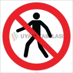 EF1826 - Girmek Yasaktır İşareti/Levhası/Etiketi