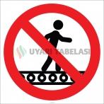 EF1854 - Konveyör Bant Üzerinde Yürümek Yasaktır İşareti/Levhası/Etiketi