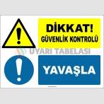 EF2152 - Dikkat! Güvenlik Kontrolü, Yavaşla