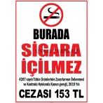 EF2222 - Burada Sigara İçilmez, 4207 Sayılı Kanun Uyarınca 2019 Yılı Cezası 153 TL