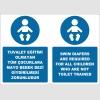 EF2284 - Türkçe İngilizce Tuvalet Eğitimi Olmayan Tüm Çocuklara Mayo Bebek Bezi Giydirilmesi Zorunludur