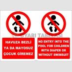 EF2286 - Türkçe İngilizce Havuza Bezli Ya Da Mayosuz Çocuk Giremez