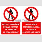 EF2289 - Türkçe İngilizce Havuz Çevresinde Günlük Kıyafet ve Ayakkabı İle Dolaşmayınız