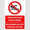 EF2315 - Türkçe İngilizce Yüzme Bilmeyenler Havuza Giremez, Non Swimmers Can Not Enter Into The Pool
