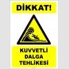 EF2394 - Dikkat! Kuvvetli Dalga Tehlikesi