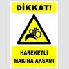 EF2438 - Dikkat! Hareketli Makina Aksamı