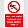 EF2449 - Apartman Sakini Dışındakilerin Havuza Girmesi Yasaktır