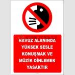 EF2479 - Havuz Alanında Yüksek Sesle Konuşmak ve Müzik Dinlemek Yasaktır