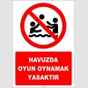 EF2496 - Havuzda oyun oynamak yasaktır