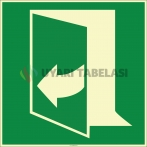 EF1983 - Fosforlu Kapıyı Açmak İçin Sağdan Çekin İşareti Levhası/Etiketi