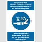 EF2538 - Türkçe İngilizce Araç Kullanırken Emniyet Kemerimi Bağlarım, Cep Telefonu Kullanmam ve Hız Sınırlarına Uyarım