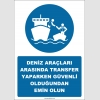 EF2569 - Deniz Araçları Arasında Transfer Yaparken Güvenli Olduğundan Emin Olun