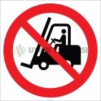 EF2706 - Forklift Giremez İşareti/Levhası/Etiketi