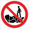 EF2715 - Kayalarda Yürümek Yasaktır İşareti/Levhası/Etiketi