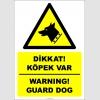 EF2717 - Türkçe İngilizce Dikkat! Köpek Var, Warning! Guard Dog