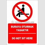 EF2724 - Türkçe İngilizce Buraya oturmak yasaktır, Do not sit here
