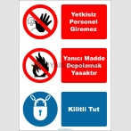 EF2726 - Yetkisiz personel giremez, yanıcı madde depolamak yasaktır, kilitli tut