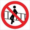 EF2731 - Korkuluklara Yaslanmak Yasaktır İşareti