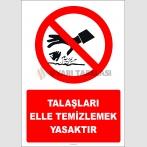 EF2735 - Talaşları elle temizlemek yasaktır