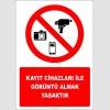 EF2755 - Kayıt Cihazları İle Görüntü Almak Yasaktır