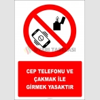 EF2756 - Cep Telefonu Ve Çakmak İle Girmek Yasaktır