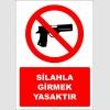 EF2760 - Silahla Girmek Yasaktır