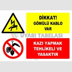 EF2765 - Dikkat! Gömülü Kablo Var, Kazı Yapmak Tehlikeli ve Yasaktır