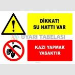 EF2768 - Dikkat! Su Hattı Var, Kazı Yapmak Yasaktır